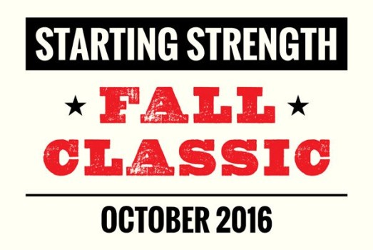 Starting Strength Fall Classic